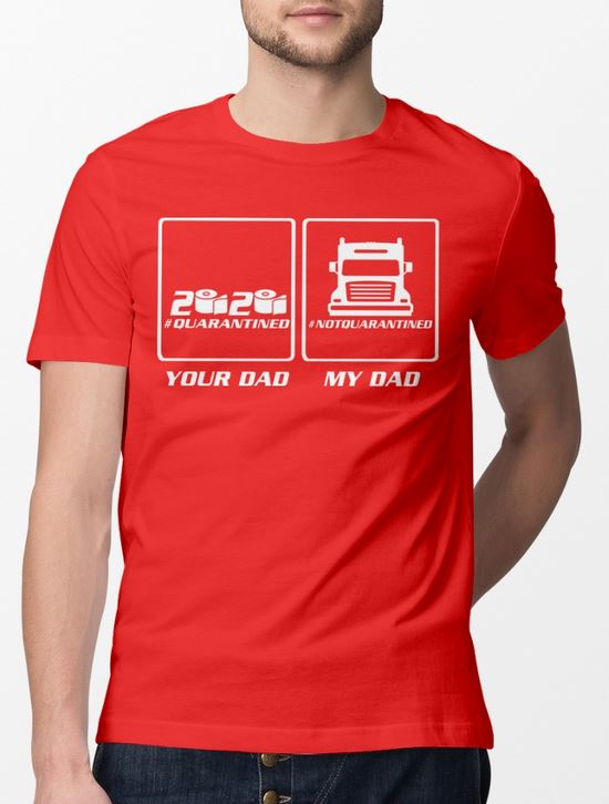 covid-19_my_dad_trucker_t-shirt